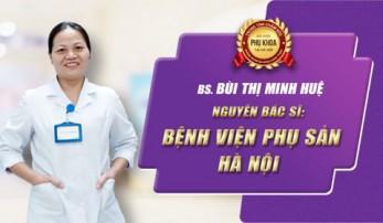 BS. Bùi Thị Minh Huệ